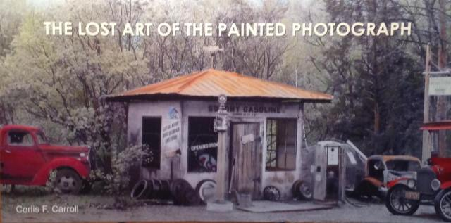 Corlis Carrol Lost art of the painted photograph ccfb