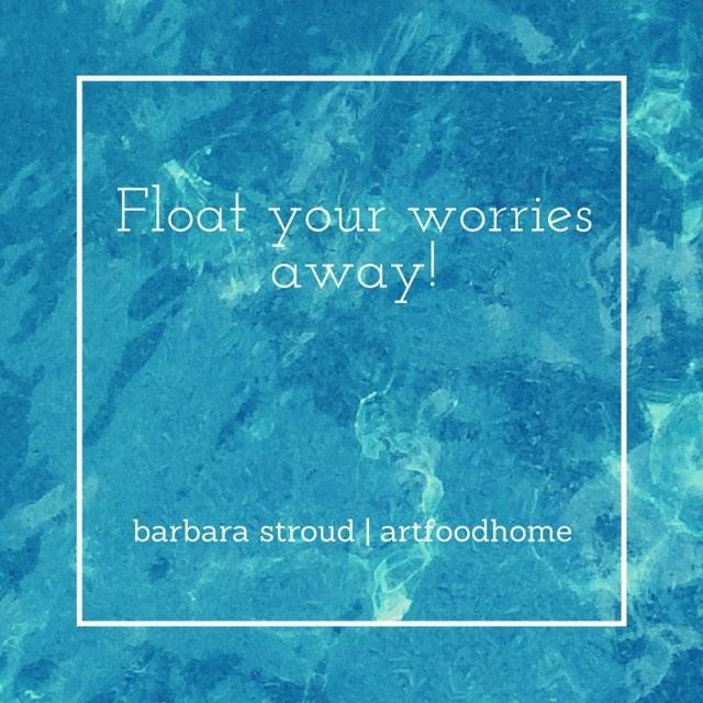 Float your worries away!